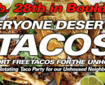 Everyone Deserves Tacos comes to BOCO, a rotating taco party for the Homeless Feb. 28th | Press Release